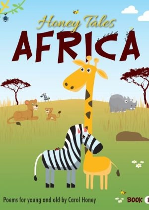 Honey Tales Africa Book 1