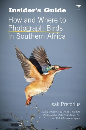 Insider's Guide to Bird Photography in Southern Africa ( 6/10)  JH
