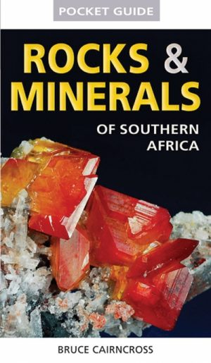 Pocket Guide Rocks and Minerals of Southern Africa
