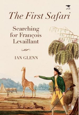 The First Safari Searching for Francois Levaillant (9/10) JH