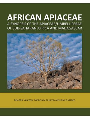 African Apiaceae: A synopsis of the Apiaceae/Umbelliferae of Sub-Saharan Africa and Madagascar
