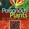 poisenous plants of south africa