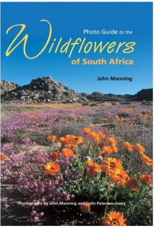 Photo Guide to the Wildflowers of South Africa – Covers nearly 900 species