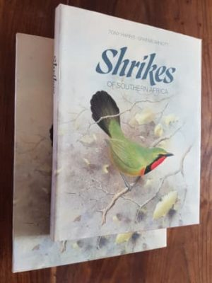 Shrikes of Southern Africa Hard Cover ( 7/10) 2 In Stock Tony Harris HB12