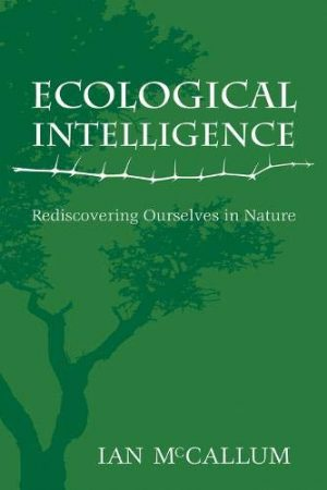 Ecological Intelligence: Rediscovering Ourselves in Nature (8/10)  HB5