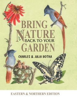 Bring Nature Back to Your Garden (Eastern and Northern Edition)