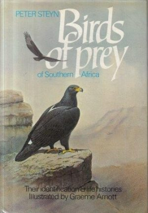 Birds of prey of Southern Africa; Their identification & life histories  GR90 / 2 / 1