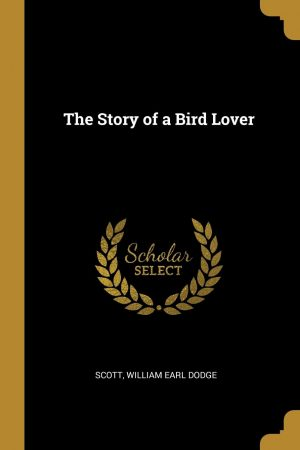 The Story of a Bird Lover GR68