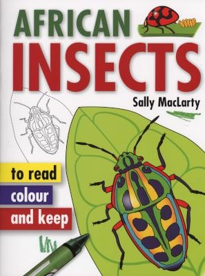 African Insects To Read, Colour & Keep