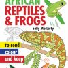 African Reptiles & Frogs - Read, Colour & Keep