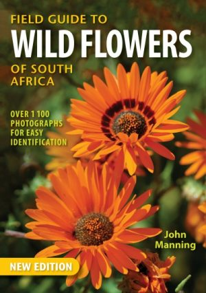 Field Guide to Wild Flowers of South Africa – This Field Guide covers more than 1100  Common Species.