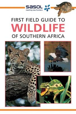 Sasol: First Field Guide to Wildlife