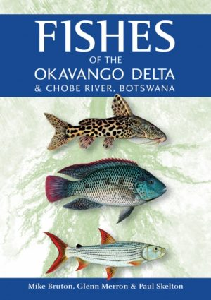 Fishes of the Okavango Delta & Chobe River, Botswana