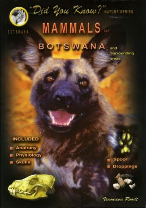 Mammals of Botswana Did You Know Nature Series