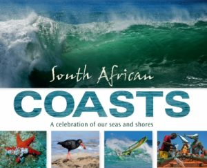 South African Coasts – A Celebration of our Seas and Shores
