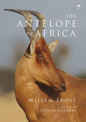 The Antelope of Africa – The Difinitive Field Guide