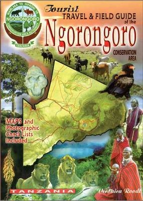 The Tourist Travel and Field Guid of the Ngorongoro Conservation Area