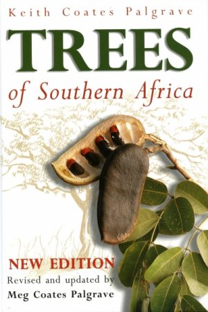 """Trees of Southern Africa – This best selling book has been reprinted 10 times and has become 'The Tree Bible"""""""
