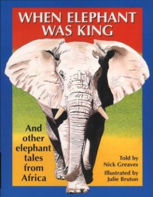 When Elephant Was King
