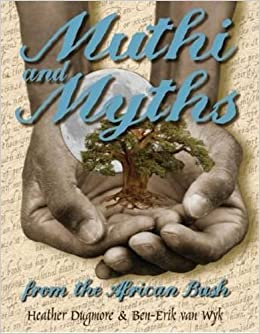 Muthi and Myths from the African Bush