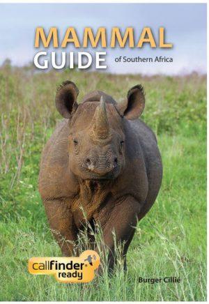 Mammal Guide of Southern Africa: (Book only) Call Finder Friendly