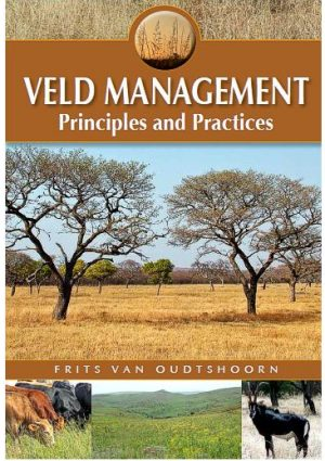 Veld Management: Principles and Practices