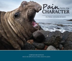 Pain Forms The Character – Conservation Marion Island  – Hardcover