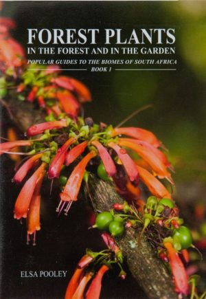 Forest Plants: In the Forest and in the Garden (Shop Soiled)