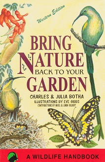 Bring Nature Back to Your Garden Western Edition (Shop Soiled)