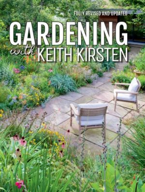 Gardening with Keith Kirsten (New Edition)